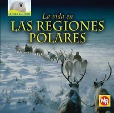 La Vida En Las Regiones Polares Living in Polar Regions (La Vida Al Limite Life