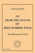 Do from the Octave of Man Number Four by Andrew J. Da Silva (2012, Paperback)