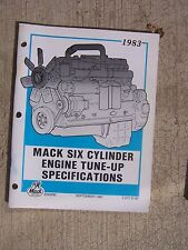 1983 Mack Truck Engine Tune Up Specifications Manual Six Cylinder 672 CID   T