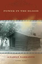 Power in the Blood : A Family Narrative by Linda Tate (2009, Paperback)