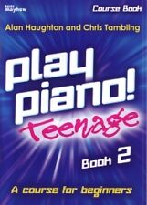 PLAY PIANO TEENAGE Book 2 Haughton