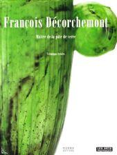 François Decorchemont, French Master Glassmaker