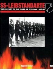 SS-Leibstandarte : The History of the First Division, 1934-1945 by Rupert Butler