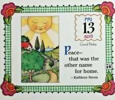 Mary Engelbreit Handmade Magnet-Peace -That Was The Other Name For Home