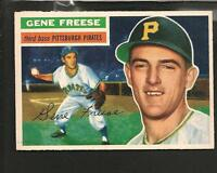5568* 1956 Topps # 46 Gene Freese GB Ex-Mt