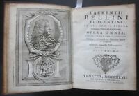1747 OPERA OMNIA Lorenzo Bellini medicina 3 parti 1 tomo urina reni Firenze Pisa