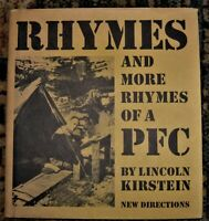 RHYMES AND MORE RHYMES OF A PFC by LINCOLN KIRSTEIN of the New York City Ballet