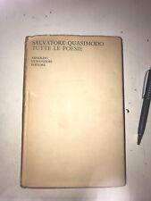 QUASIMODO -  TUTTE LE POESIE - MONDADORI - 1962