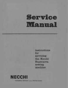 NECCHI SUPERNOVA SEWING MACHINE SERVICE MANUAL * CD or Download Link
