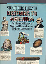 Listening to America: An Illustrated History of Words and Phrases... Flexner '82