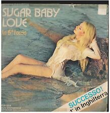 17189 - SUGAR BABY LOVE - LA QUINTA FACCIA