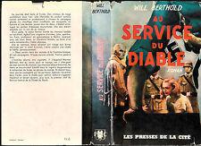 """Will Berthold : Au service du diable """" Editions Presses de la Cité """""""