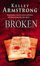 Broken by Kelley Armstrong (Paperback) New Book