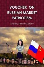 NEW Voucher On Russian Market Patriotism by Anatoly Saltikovkarpov