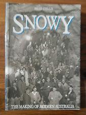 SNOWY THE MAKING OF MODERN AUSTRALIA BRAD COLLIS