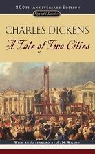 A Tale of Two Cities: 150th Anniversary Edition Signet Classics