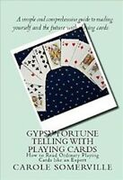 Gypsy Fortune Telling With Playing Cards : How to Read Ordinary Playing Cards...
