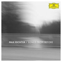 MAX RICHTER Songs From Before (2016) 180g Heavy Vinyl LP + MP3  NEW/SEALED