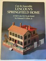 Cut & Assemble Lincoln's Springfield Home by Edmund Gillon 1990 H-O Scale Model