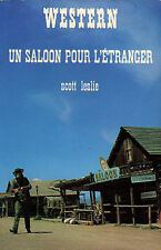 Un saloon pour l'étranger // Scott LESLIE // Collection Western // 1ère Edition