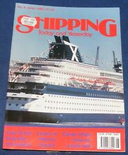 SHIPPING TODAY AND YESTERDAY JUNE 1990 - CARGO SHIPS LOOK ON A NEW ROLE