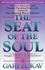 The Seat of the Soul by Gary Zukav (Undefined)