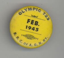1945 OLYMPIC 723 Portland Oregon BROTHERHOOD RAILWAY CARMEN BRC Union BADGE