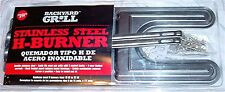 """Universal Fit BBQ Backyard Grill Stainless Steel H Burner 17 1/2"""""""