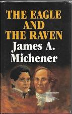 The Eagle and the Raven by James A. Michener (1990)