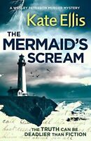 The Mermaid's Scream (Wesley Peterson) By Kate Ellis. 9780349413112