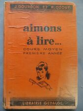 Aimons à lire... CM1, illustré Ray-Lambert, 1946