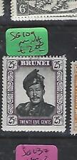 BRUNEI (P1910B)  25C SULTAN  SG 109  MNH