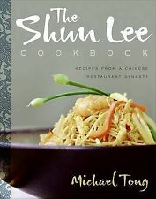 USED (VG) The Shun Lee Cookbook by Michael Tong