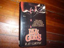 Live Girls Ray Garton HC/DJ