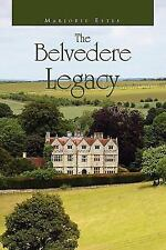 The Belvedere Legacy by Marjorie Estes (2010, Hardcover)