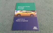 1998 HYUNDAI COUPE ACCENT LANTRA SONATA £10 M&S TEST DRIVE OFFER MAILER BROCHURE