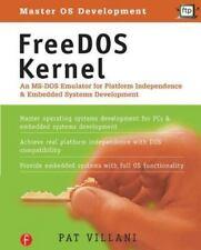 FreeDOS Kernel; An MS-DOS Emulator for Platform Independence and Embedded Syste