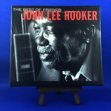 JOHN LEE HOOKER: Best Of Friends (ULTRA RARE OUT OF PRINT FRENCH LTD EDIT)
