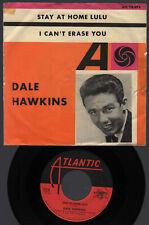 "♫ 7"" 1962 Dale Hawkins STAY AT HOME LULU Atlantic SWEDEN 70074 NM / VG Germany ♫"