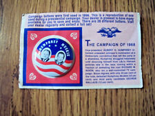 VINTAGE ©1972 REPRODUCTION #37/38 HUMPHREY / MUSKIE 1968 CAMPAIGN BUTTON ON CARD