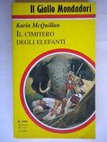 Il cimitero degli elefantiMcQuillan karin Mondadorigiallo2400 kenya nuovo 41