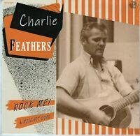 "ROCKABILLY LP: CHARLIE FEATHERS - ROCK ME New 2020 - 10"" VINYL LP -SEALED"