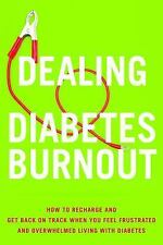 Dealing with Diabetes Burnout: How to Recharge and Get Back on Track W-ExLibrary