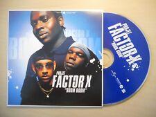 PROJET FACTOR X : BOOM BOOM [CD SINGLE]