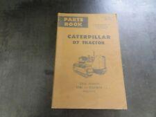 Caterpillar CAT D7 Tractor Parts Manual Book   UE0327S0