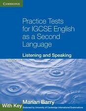 Practice Tests For Igcse English As A Second Language: Listening And Speaking...