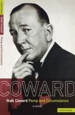 Pomp and Circumstance by Noël Coward (2007, Paperback)