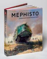 Australian Mephisto Remember Worlds Rarest Tank WW1 Hard cover edition Book