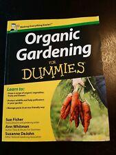 Organic Gardening for Dummies by Fisher, Sue