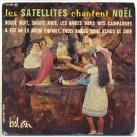Les SATELLITES 45T EP CHANTENT NOËL -Les ANGES Orch Paul MAURIAT -BEL AIR 211080